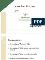 SQL Server Best Practices - Hugo Bernachea - Part One