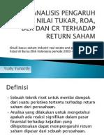Analisis Pengaruh Inflasi, Nilai Tukar, ROA, DeR Dan CER Thd Return Saham