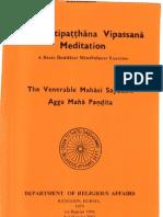 The Satipatthana Vipassana Meditation