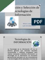 Evaluacion y Seleccion de Tecnologias