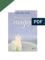 Vol.2 - Branco é para Magia