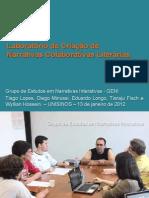 Oficina Laboratório de Criação de Narrativas Colaborativas Literárias