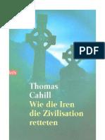 36995005 Cahill Thomas Wie Die Iren Die Zivilisation Retteten