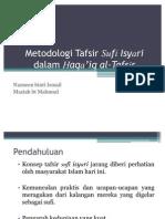 Metodologi Tafsir Sufi Isyari dalam Haqa'iq al-Tafsir