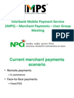 IMPS Merchant Payments User Group Meeting Dheeraj Bhardwaj