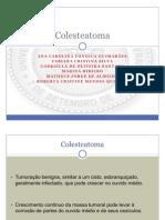 Trabalho patologia Colesteatoma