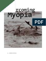 Overcoming Myopia