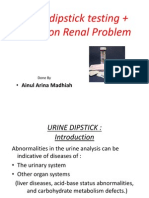 Urine Dipstick Testing + Common Renal Problem 2012