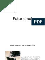 Futurismul Leonte Stefan