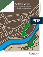¿Hacia una Ciudad Vasca? Benchmarking Territorial Comparado desde la Innovación Social