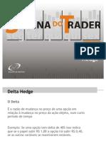 Operações com delta hedge