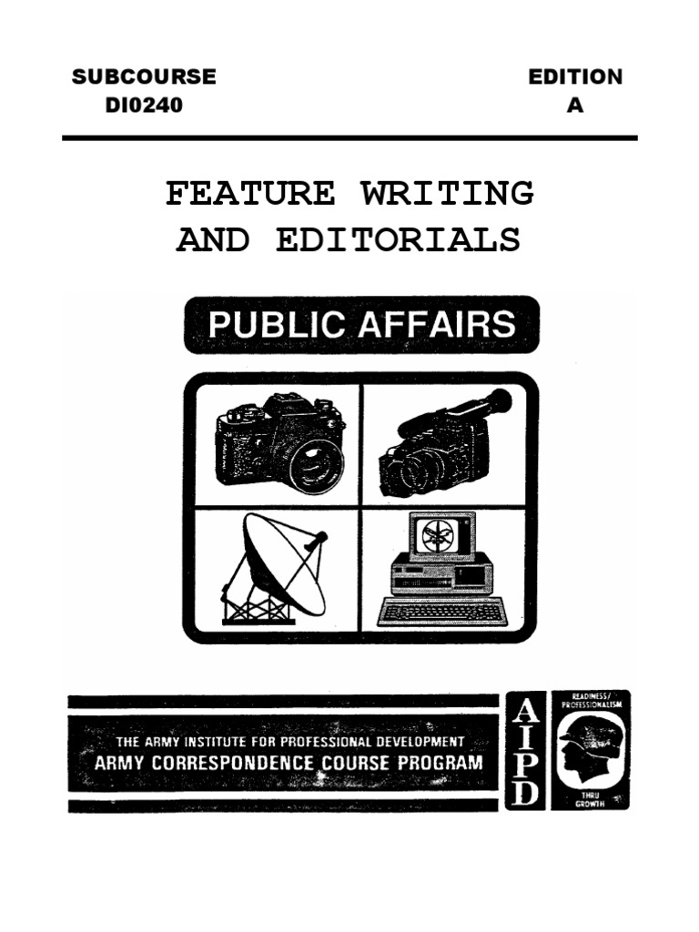 US Army Journalist Course DI0240-A - Feature Writing and Editorials | News  | Narration