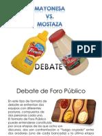 Debate Mayonesa vs Mostaza