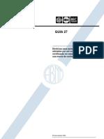 ABNT ISO - IEC GUIA 27 -1993 - Diretrizes para ações corretivas a serem adotadas por um organismo de certificação no caso de uso indevido de sua marca de conformidade