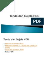 Tanda Dan Gejala HDR