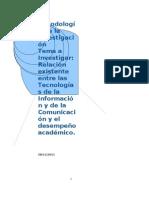 Relación entre Tecnologías de la Información y Comunicación, y Desempeño Académico
