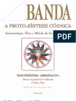 UMBANDA - A PROTO-SÍNTESE CÓSMICA - F. RIVAS NETO - YAMUNISIDDHA ARHAPIAGHA