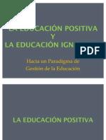LA EDUCACIÓN POSITIVA Y LA EDUCACIÓN IGNACIANA