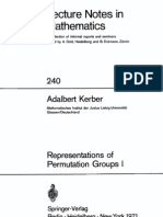 (Lecture Notes in Math, No 240)Adalbert Kerber-Representations of Permutation Groups Representations of Wreath Products and Applications to the Representations Theory of Symmetric and Alternating Gro