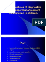 Special Features of Diagnostics and Management of Purulent Inflammation in Children.