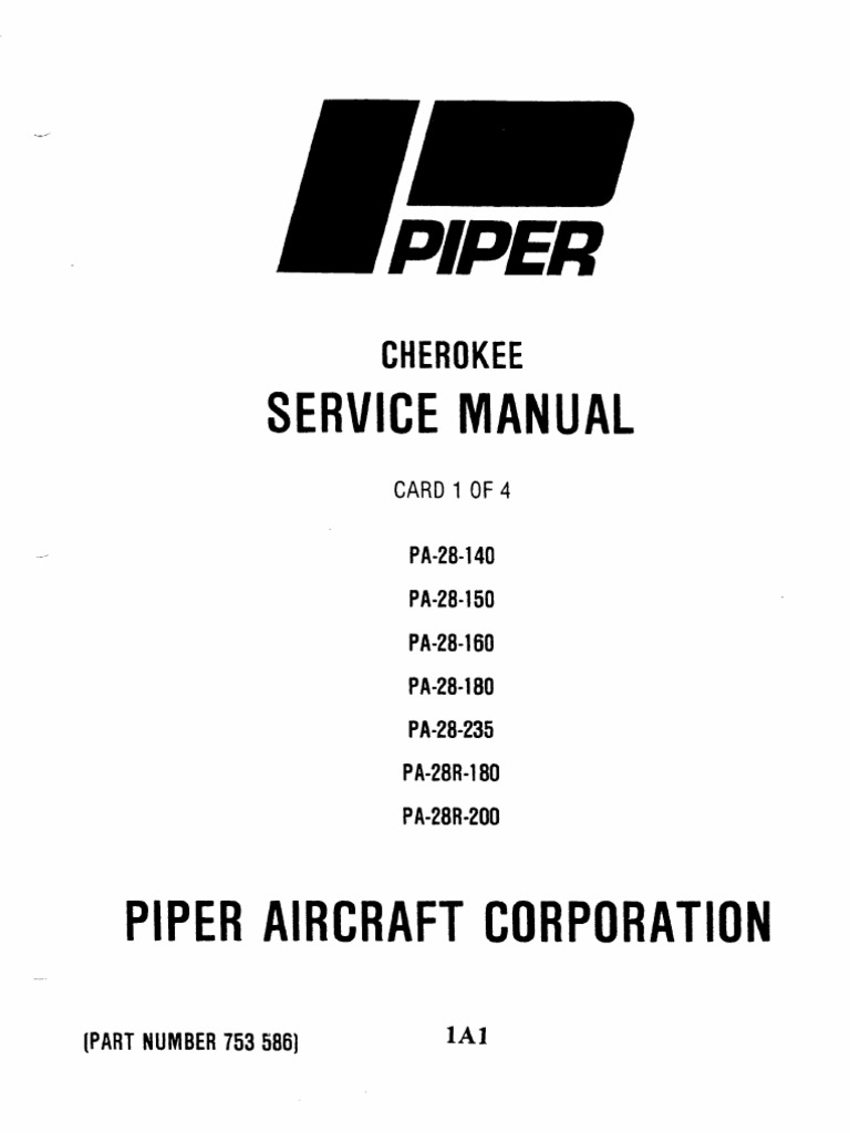 Piper PA-28 Cherokee Service Manual (PA-28-140 to PA-28R