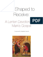 Be Shaped to Receive - A Lenten Devotional with Mark's Gospel (Online Version)