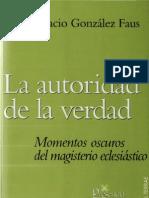 Gonzalez Faus, Jose Ignacio - La Autoridad de La Verdad