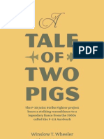 A Tale of Two Pigs