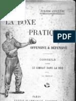La Boxe (La Savate) Pratique, Offensive et Defensive, Conseils Pour Le Combat Dans La Rue - Julien Leclerc 1903