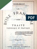 La Boxe Francaise Traite Theorique et Pratique - J. Charlemont 1877