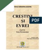 'Crestini si Evrei - Fapte' Mesaros-Anghel Vasile  Editia 2012