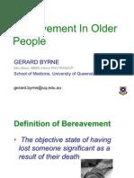 Bereavement in Older People