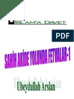 SAHİH AKİDE YOLUNDA FETVALAR-1-ubeydullah arslan