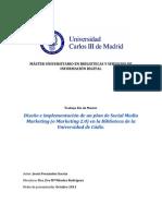 Diseño e implementacion de un plan de Social Media Marketing (o Marketing 2.0) en la biblioteca de la Universidad de Cadiz