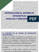 Introduccion Al Sistema de Est. Sociales y Demograficas 2008