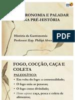Aula 2 - Gastronomia e paladar na Pré-História