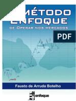 Fausto de Arruda Borelho - O Método Enfoque