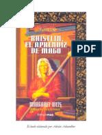 Weis, Margaret.  FORJA DE UN TÚNICA NEGRA, Volumen 1.  RAISTLIN, EL APRENDIZ DE MAGO