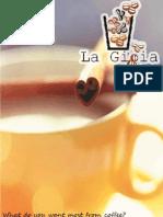 La Gioia Coffee Shop