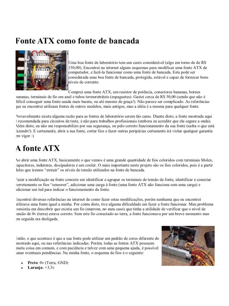 ba898640e9a Fonte ATX Como Fonte de Bancada