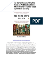 The White Mans Burden Why the Wests Efforts to Aid the Rest Have Done So Much Ill and So Little Good by William Easterly - 5 Star Review