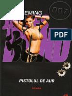 Fleming Ian - 14 - James Bond 007 - Pistolul de Aur (v.2.0)