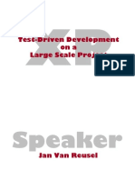 Test Driven Development Large Scale
