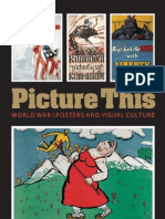 Picture This World War I Posters and Visual Culture