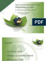 Le travail du commissaire à l'environnement et au développement durable