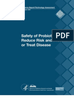 Safety of Pro Bio Tics to Reduce Risk and Prevent or Treat Disease
