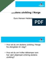 Norsk skolehistorie fra norrøn tid til 1900