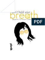 Don't Hold Your Breath (A Novel) (Sequel to A Passion Called Hate) - Whyte.Rhose