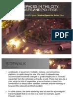 Sidewalk Spaces in the City