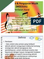 Kurikulum & Pengajaran Muzik (MZE3101) Tajuk 9- Penilaian Aural